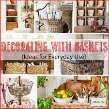Decorating With Baskets 18 Everyday Ideas  TIDBITSu0026TWINEBaskets For Home Decor