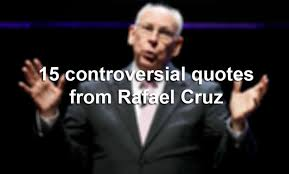 Ted Cruz Quotes Interesting 48 Controversial Quotes From Ted Cruz's Father San Antonio Express