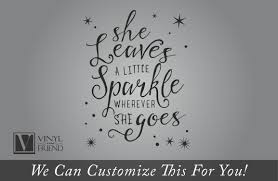 quick view on lettering wall art quotes with she leaves a little sparkle wherever she goes vinyl decal lettering