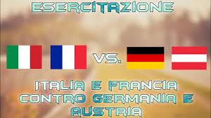 Esercitazione - Italia & Francia Vs. Germania & Austria - YouTube