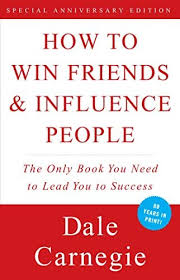 How to Win <b>Friends</b> & Influence People: Dale Carnegie ...