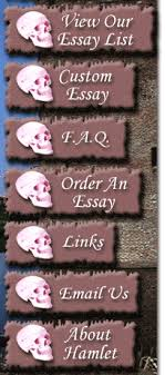 hamlet essays on shakespeare s play hamlet essays on hamlet page 1 any essay listed below can be e mailed to you today only 9 95 pg