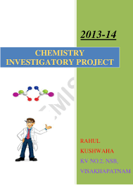 chemistry investigatory project class