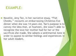 "good afternoon  please take out ""the ashen guy"" from last class  example  novelist amy tan in her narrative essay fish cheeks"