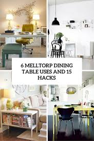 6 IKEA Melltorp Dining Table Uses And 15 Hacks - DigsDigs