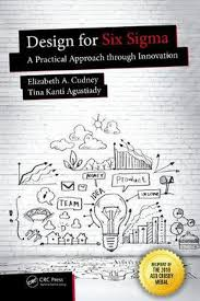 Design For Six Sigma A Practical Approach Through Innovation Details About Design For Six Sigma A Practical Approach Through Innovation By Elizabeth A Cu