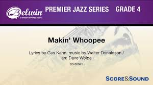 Makin Whoopee Arr Dave Wolpe Score Sound