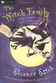 the witch family eleanor estes one of my all time favorite vine children s books