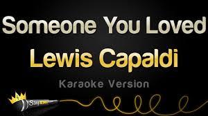 Lewis Capaldi - Someone You Loved (Karaoke Version)