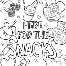 And if you are looking for free. Disney Coloring Pages We Re Here For The Snacks