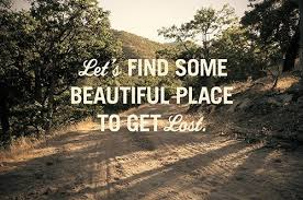"Quotes About Nature And Beauty Best Of Let's Find Some Beautiful Place To Get Lord "" Nature Quote"