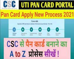 csc uti pan card new pan card process