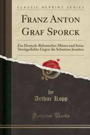 Franz Anton Graf Sporck: Buy Franz Anton Graf Sporck by Kopp Arthur at Low  Price in India   Flipkart.com