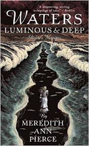 Waters Luminous and Deep: Pierce, Meredith Ann: 9780142403563: Books -  Amazon.ca