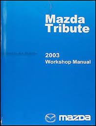 2003 mazda tribute wiring diagram manual original 2003 mazda tribute repair shop manual original