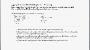 macro problem calculate the is curve lm curve equations equilibrium interest rate output you