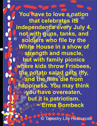 best erma bombeck images erma bombeck quotes  quote about independence day by erma bombeck