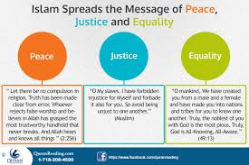 islam spreads the message of peace justice and equality islamic islam the message of peace and equality