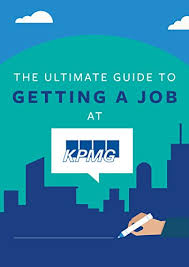 Amazon Com The Ultimate Guide To Getting A Job At Kpmg Discover