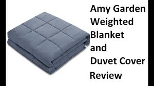 amy garden weighted blanket and duvet cover review 15lbs