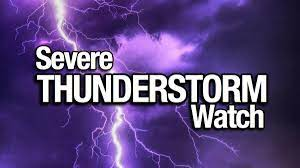 Severe Thunderstorm Watch in effect ...