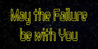 May The Failure Be With You Mo Physics Mo Problems