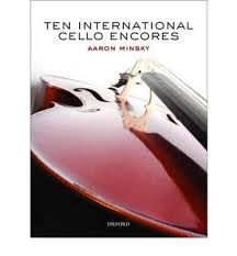 Ten International Cello Encores by Aaron Minsky   9780193804661   Booktopia