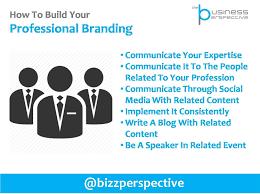 bagaimana cara membangun profesional branding diri anda bagaimana cara membangun profesional branding diri anda thebusinessperspective