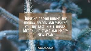 Holiday Season Quotes Fascinating Thinking Of You During The Holiday Season And Wishing You The Best