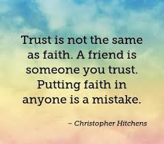 Belief Quotes Enchanting Top 48 Quotes On Trust And Trust Issues