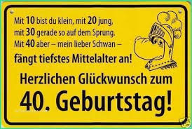 Lustige Sprüche Zum 40 Geburtstag Mann Lovely Sprche Zum Geburtstag