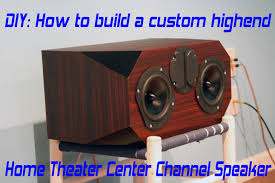 diy home theater center speaker build project edge audio c3 4740k you