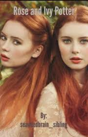 Đọc Truyện Rose And Ivy Potter (A HP Fanfic) | seaweedbrain_sibling
