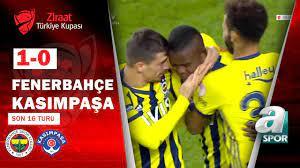 Fenerbahçe 1 - 0 Kasımpaşa MAÇ ÖZETİ (Ziraat Türkiye Kupası Son 16 Turu  Maçı) - YouTube