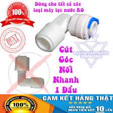 GIÁ HỦY DIỆT] Cút nối nhanh dùng cho máy lọc nước RO