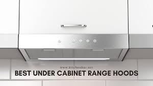 25 best under cabinet range hoods 2021