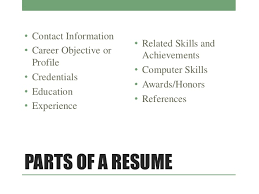 PARTS OF A RESUME ...
