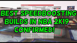 Speed Boosting Chart 2k19 Best Speedboosting Builds For 2k19 Full Chart