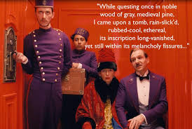Grand Budapest Hotel Quotes Inspiration BlueBird Nini The Grand Budapest Hotel Poems