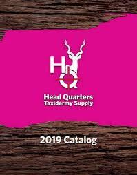 2019 Hq Taxidermy Catalog By Hq Taxidermy Supply Issuu