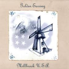 <b>Golden Earring</b> - <b>Millbrook</b> U.S.A. Lyrics and Tracklist | Genius