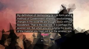 """Quotes About Judging Classy BR Ambedkar Quote """"My Definition Of Democracy Is A Form And A"""