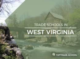 Trade Schools Online West Virginia Trade Schools Local Online Programs 2019 20