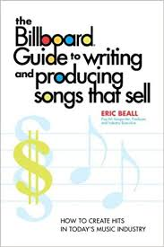 Billboard Magazine Creates Weekly Music Charts The Billboard Guide To Writing And Producing Songs That Sell