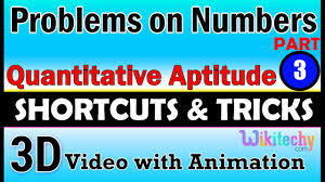 problems on numbers 3 aptitude test preparation tricks online problems on numbers 3 aptitude test preparation tricks online videos lectures tips