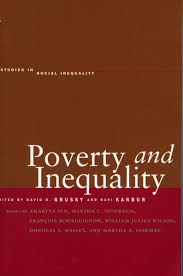 poverty and inequality edited by david b grusky and ravi kanbur