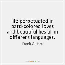 Beautiful Quotes In Different Languages Best of Life Perpetuated In Particolored Loves And Beautiful Lies All In