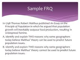 how to write an ap human geography essay  you will have  in 1798 thomas robert malthus published an essay on the principle of population in which he