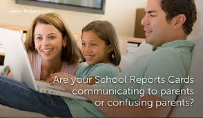 School Report Card Format Are Your School Report Cards Communicating To Parents Or Confusing