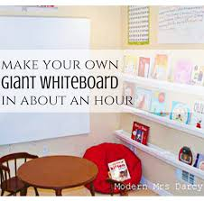 change your physical world change your life with a 26 diy giant whiteboard tutorial